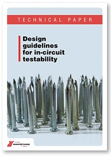 Design guidelines for in-circuit testability technical paper